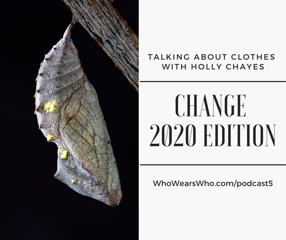 Talking About Clothes Podcast 5 Change 2020 Edition Facebook